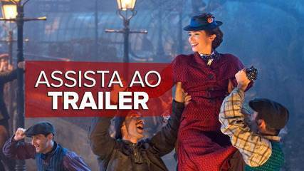 'O Retorno de Mary Poppins' ganha trailer