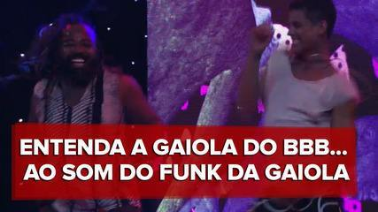 Entenda a 'Gaiola do BBB' ao som do Funk da Gaiola