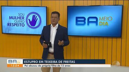 Polícia prende homem suspeito de abusar filha de 12 anos em Teixeira de Freitas