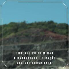 Engenheiro de Minas: Campanha de valorização exalta atuação dos profissionais