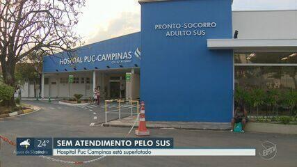 Hospital da PUC suspende atendimentos pelo SUS por tempo indeterminado, em Campinas