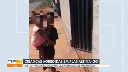 A Justiça ainda não decidiu o que fazer com as crianças agredidas em Planaltina-GO