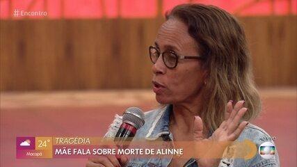 Mãe de Alline Araújo diz que a filha avisou sobre suicídio