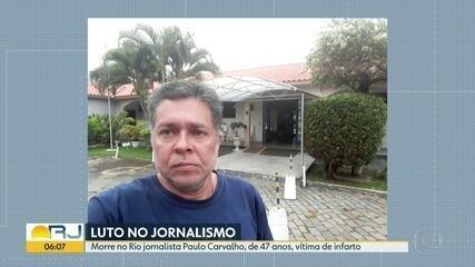 Jornalista Paulo Carvalho morre no Rio