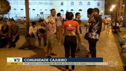 Manifestantes do Cajueiro são expulsos da frente do Palácio dos Leões em São Luís