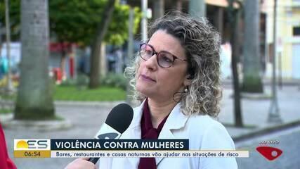 Bares, restaurantes e casas noturnas vão ajudar mulheres em situação de risco na Serra, ES