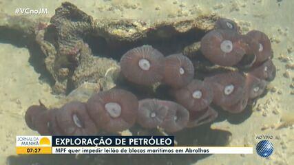 Abrolhos: MPF move ação contra leilão de blocos marítimos para exploração de petróleo