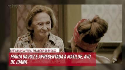 Resumo do dia - 03/10 – Maria da Paz é apresentada a Matilde, avó de Joana