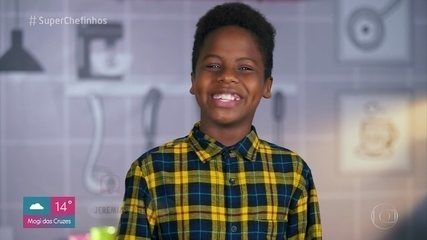 Super Chefinhos 2019': Jeremias Reis