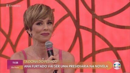 Ana Furtado volta às novelas em 'A Dona do Pedaço'