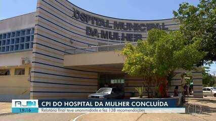 CPI da Alerj sobre o Hospital da Mulher divulga relatório final e faz 138 recomendações