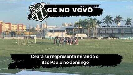 GE no Vovô: Ceará se reapresenta mirando o São Paulo