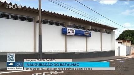 Em Ituiutaba, 9º Batalhão da Polícia Militar (BPM) inaugura nova sede
