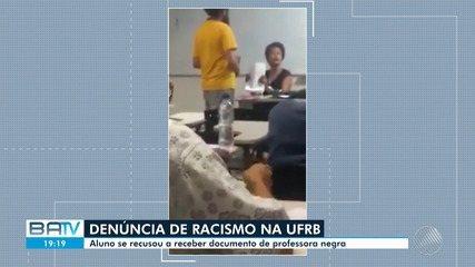 Professora da UFRB denuncia ter sido vítima de racismo por parte de um aluno