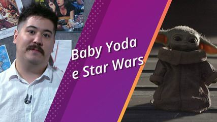 Sema Pop #69: Baby Yoda e Star Wars