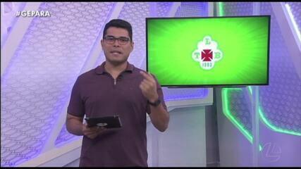 Veja a íntegra do Globo Esporte Pará desta terça-feira, dia 14
