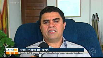 STF determina sequestro de bens de Wilson Santiago e prefeito do interior da PB