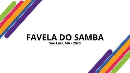 FAVELA DO SAMBA 2020: Escola de samba maranhense homenageia a Rua Grande