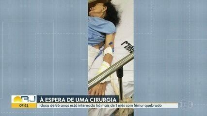 Idosa de 86 anos está internada há mais de um mês com fêmur quebrado