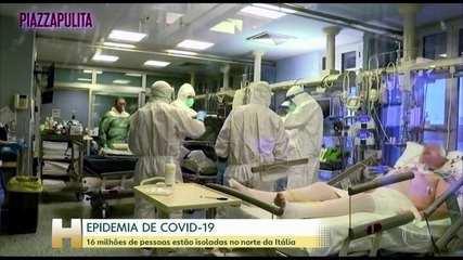16 milhões de pessoas estão isoladas no norte da Itália por causa do novo coronavírus