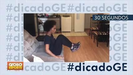 #dicadoGE traz dicas de exercícios físicos para serem feitos sem sair de casa