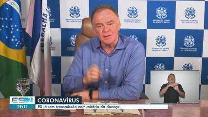 ES registra primeiros casos de transmissão comunitária de coronavírus, diz governador