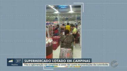 Filas e aglomeração nos supermercados de Campinas vão contra recomendações de autoridades