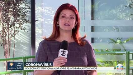 Bolsonaro sanciona auxílio de R$ 600 para autônomos