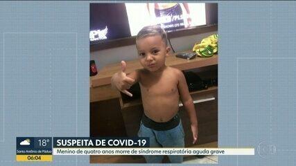 Menino de quatro anos morre por suspeita de coronavírus