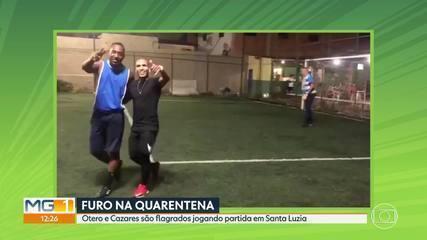 Otero e Cazares, do Atlético-MG, ignoram pandemia e participam de pelada, em Santa Luzia