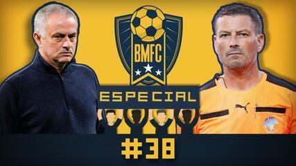 BMFC Especial #38: Revelação de árbitro da Champions e Mourinho irritado com treinadores