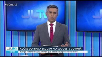 Justiça nega liminar que suspendia ações do Ibama no sudoeste do Pará