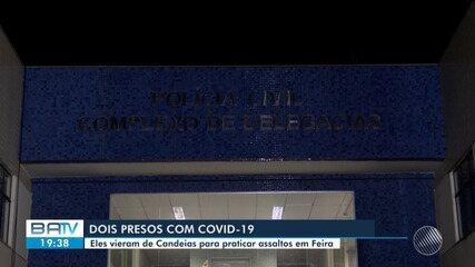 Dois homens presos em Feira de Santana testam positivo para coronavírus