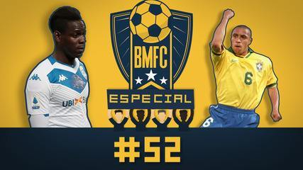 """BMFC Especial #52: Gol """"impossível"""" faz aniversário, e Balotteli rumo a Hollywood"""