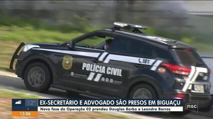 Ex-secretário Douglas Borba e Leandro Barros são presos em nova fase da Operação O2