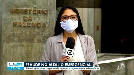 24 mil servidores no Ceará são suspeitos de fraude no recebimento do auxílio emergencial