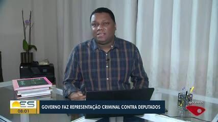 Governo do ES faz representação no MPES contra deputados que visitaram hospital na Serra