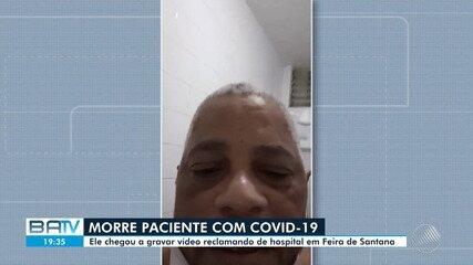 Morre paciente que fez vídeo denunciando que hospital de Feira estava sem medicamentos
