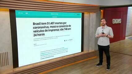 Brasil tem 1.111.348 casos de coronavírus e 51.407 mortes, informa consórcio de imprensa