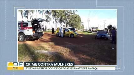 Polícia investiga dois crimes de violência contra mulher no DF
