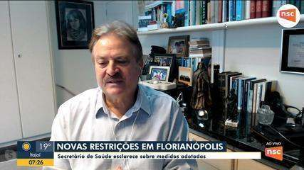 Secretário de Saúde de Florianópolis fala sobre restrições e aumento de casos