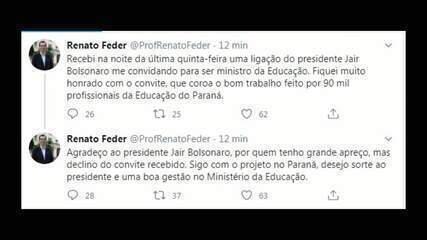 Feder recusa convite para assumir Ministério da Educação