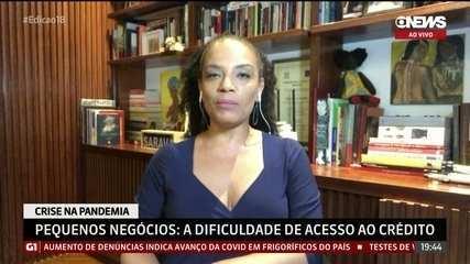 Flávia Oliveira: 'Micro e pequenas empresas têm dificuldade de acesso ao crédito'