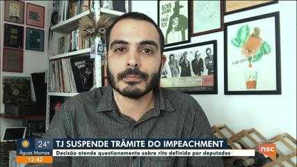 TJ suspende trâmite do impeachment; Upira Boschi comenta