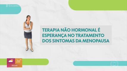 Cientistas descobrem terapia não hormonal para tratamento dos sintomas da menopausa