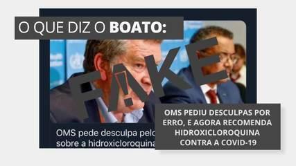 É #FAKE que OMS pediu desculpas por erro, e agora recomenda hidroxicloroquina contra Covid