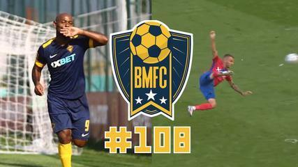 BMFC 108: K-Pop ou K-Samba? Brasucas brilham na Coreia, gols de Love e pintura na Polônia