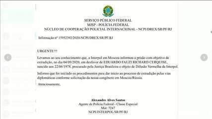 Interpol prende, em Moscou, suspeito de atacar produtora no Rio