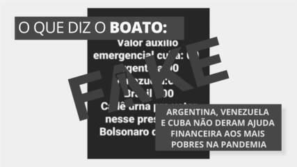 É #FAKE que Argentina, Venezuela e Cuba não adotaram auxílio aos mais pobres na pandemia
