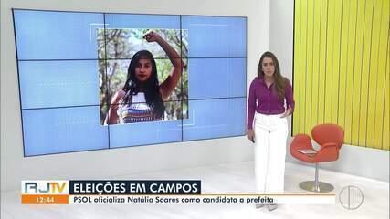 PSOL oficializa Natália Soares como candidata a prefeita de Campos, no RJ